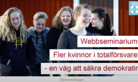 Webbseminarium om Fler kvinnor i totalförsvaret- en väg att säkra demokratin